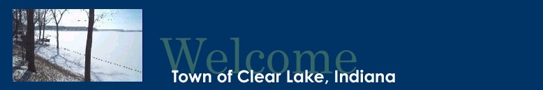 Town of Clear Lake Indiana - Steuben County 46737 - townofclearlake.org